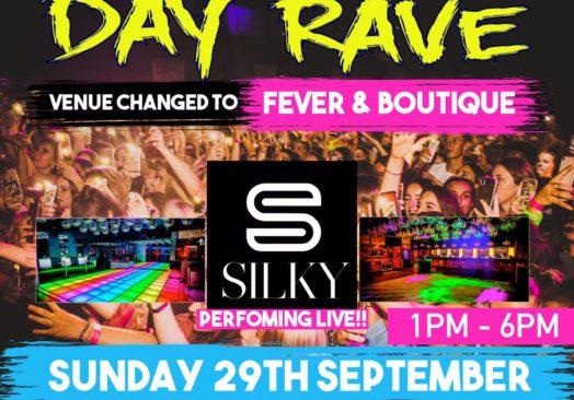 DAY RAVE WITH SILKY